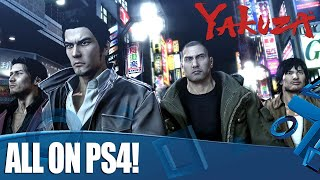 A Guide To Yakuza On PS4 - Why Now Is The Perfect Time To Start!