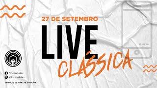 Live Clássica | 27 de setembro de 2020 - 10h