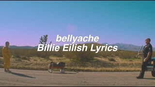 bellyache || Billie Eilish Lyrics