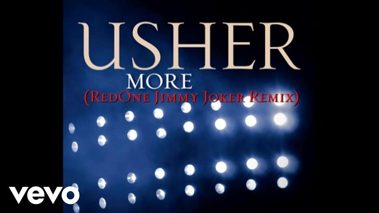 Download Usher - More (RedOne Jimmy Joker Remix (Pseudo Video))