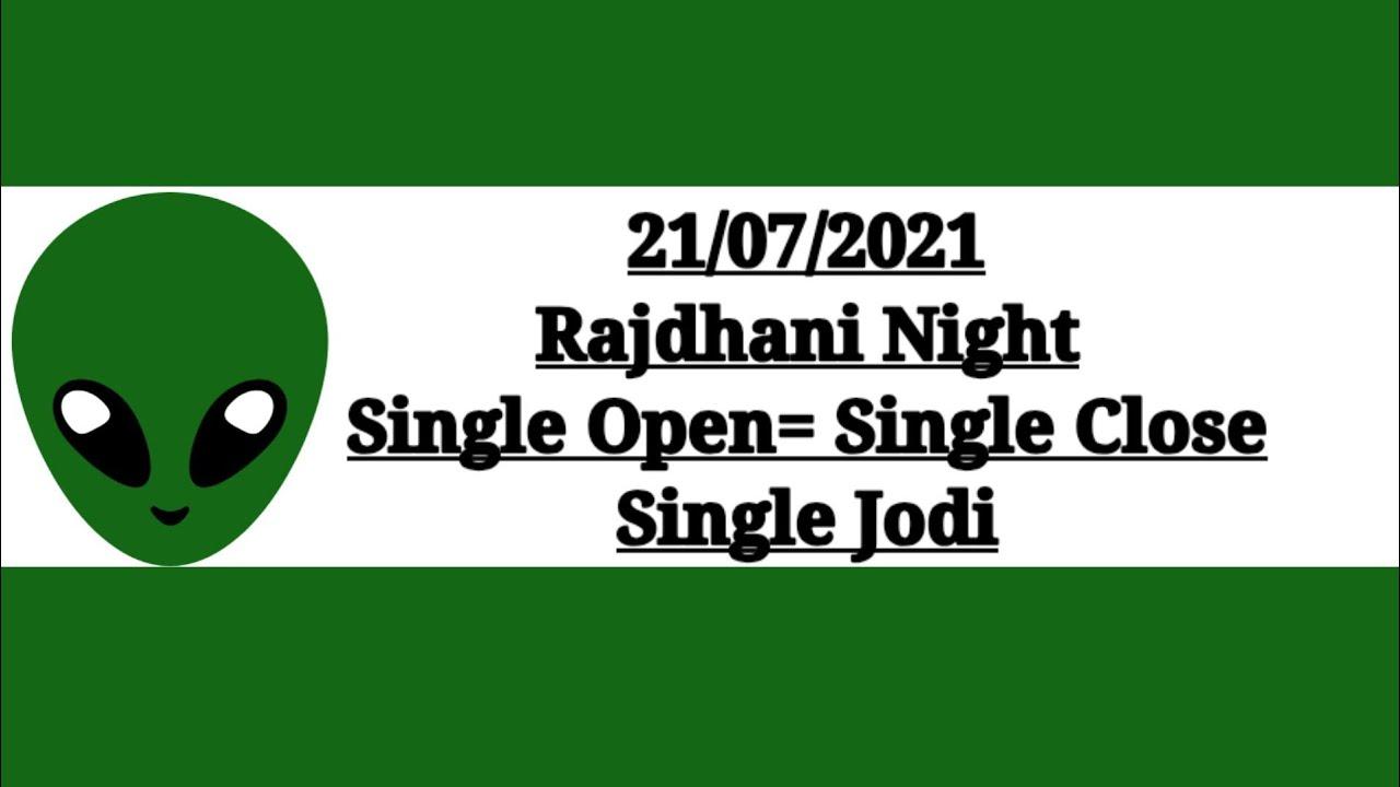Rajdhani Night Chart, Rajdhani Night Open, 21 July 2021 Rajdhani Night Otc,
