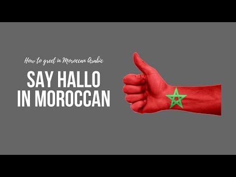 Say hallo in Moroccan Arabic