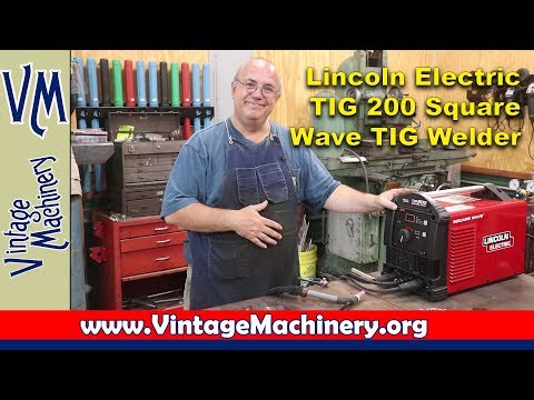 Lincoln Electric TIG 200 Square Wave:  Unboxing, Assembly, First Weld