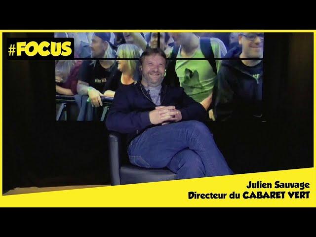Focus #3 - Julien SAUVAGE, Directeur du Cabaret Vert