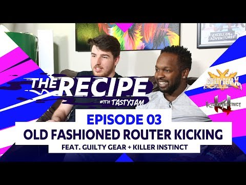 The Recipe with TastyJam Ep. #03 ft. Killer Instinct (Tasty Steve & Sajam)