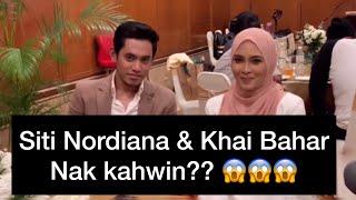 Siti Nordiana Khai Bahar nak kahwin