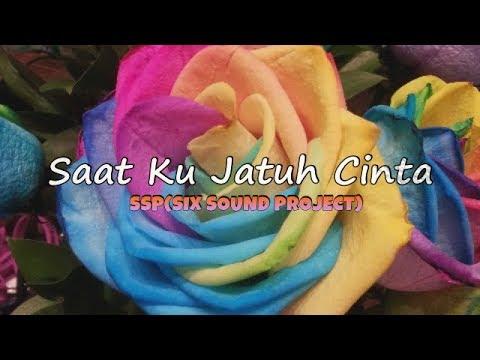 SSP - SAAT KU JATUH CINTA (Lyric Video)