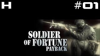 Soldier of Fortune Payback Walkthrough Part 01 [PC]