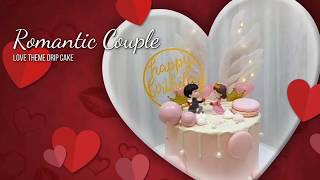 Romantic Couple Topper Drip Cake  - Sensational Cakes