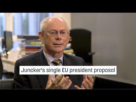 Van Rompuy on Juncker's single EU president proposal