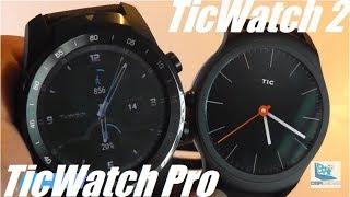 Comparison: TicWatch Pro vs. TicWatch 2 Smartwatches