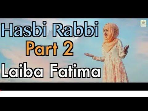Download Tere Sadqe Mein Aqa - Hasbi Rabbi - Part 2 - Laiba Fatima - Record & Released by Al