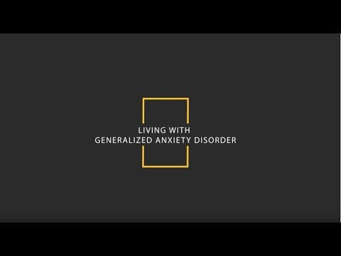 Living with Generalized Anxiety Disorder