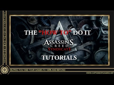 """Assassins Creed Syndicate """"how To Do It"""" Combat,  Skill tree Tutorials And More"""