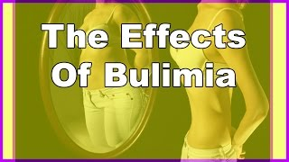 The Effects Of Bulimia