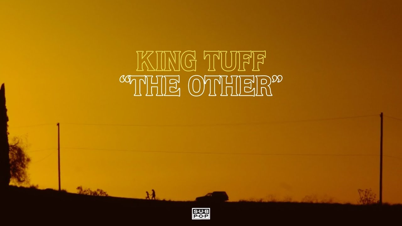 King Tuff - The Other [OFFICIAL VIDEO]