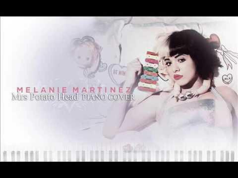 Mrs Potato Head - Melanie Martinez (Piano Cover)