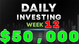 Dividend Investing | Week 12 | Daily Investing