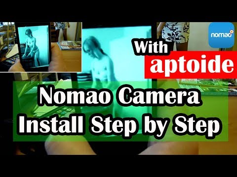 How To install Nomao Camera on Android With Aptoide 2017 100% Working