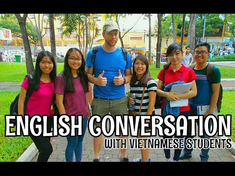 SPEAKING ENGLISH WITH UNIVERSITY STUDENTS IN VIETNAM
