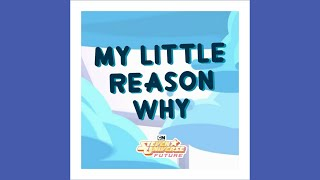 My Little Reason Why