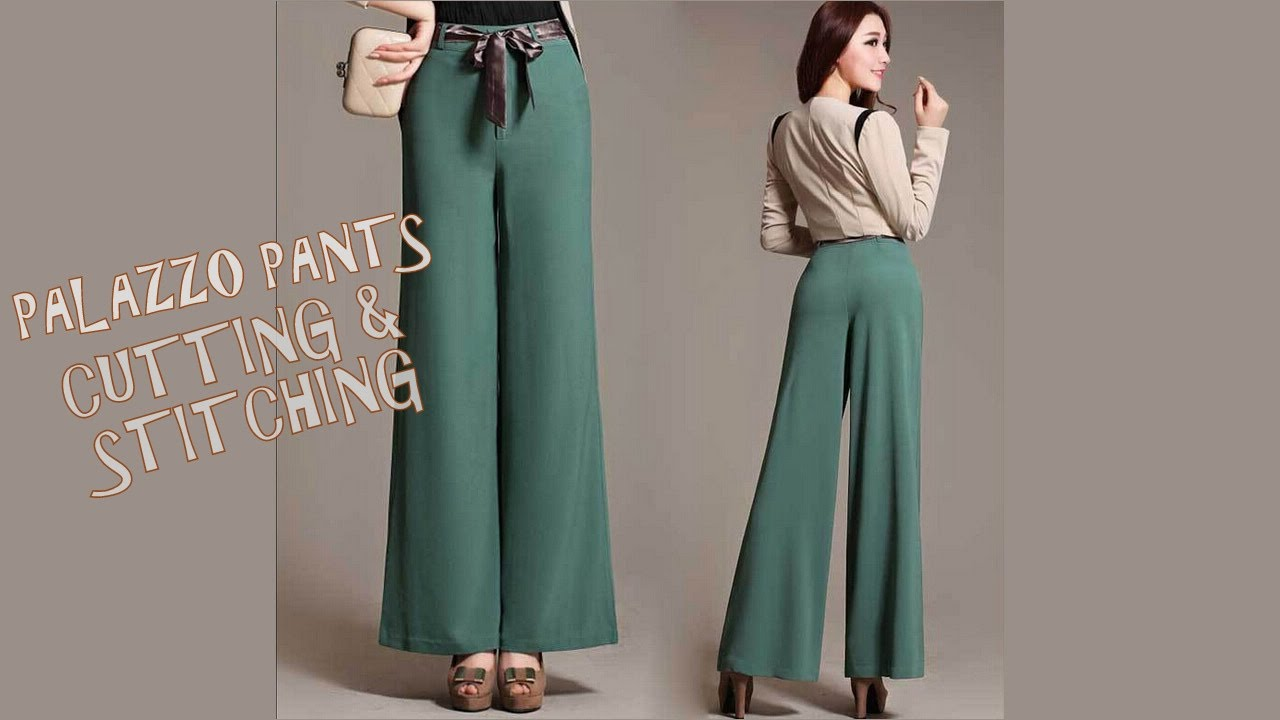 palazzo pants cutting and stitching with pattern youtube