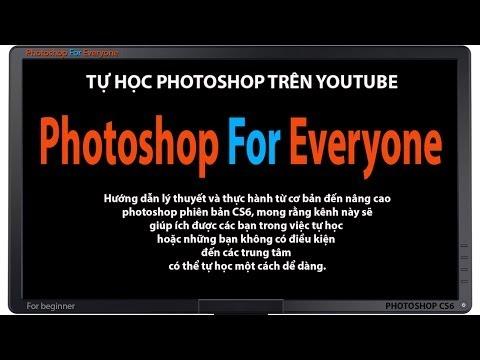Photoshop CS6: Tạo mới-mở và lưu file - cơ bản bài 02