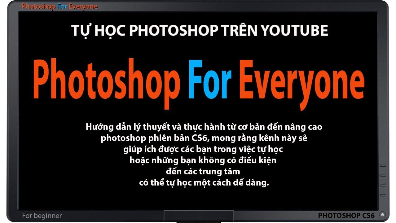 Photoshop CS6: Tạo mới-mở và lưu file – cơ bản bài 02