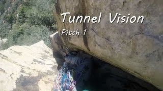 Tunnel Vision - pitch 1
