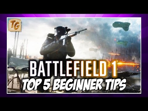 Five Tips For New Players to Improve In Battlefield 1