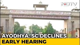 "Top Court Refuses Urgent Ayodhya Hearing: ""It"