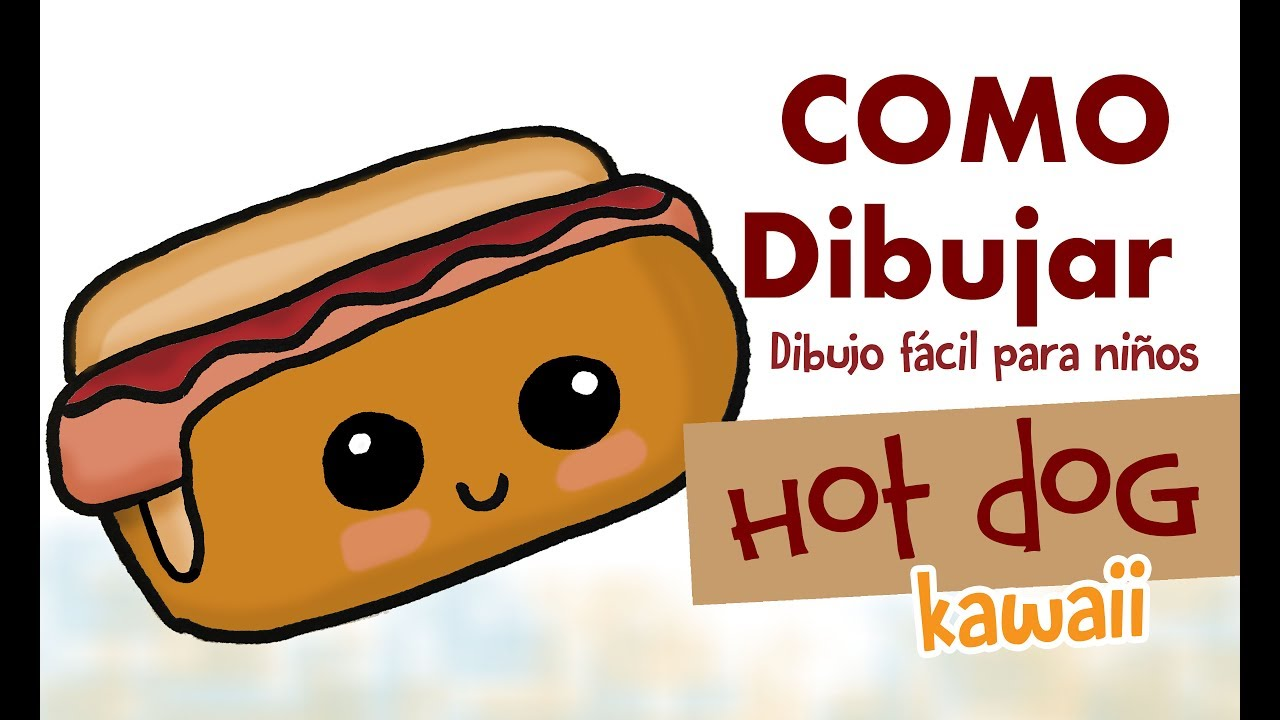 Como Dibujar Hot Dog Kawaii Dibujo Fácil Para Niños Youtube
