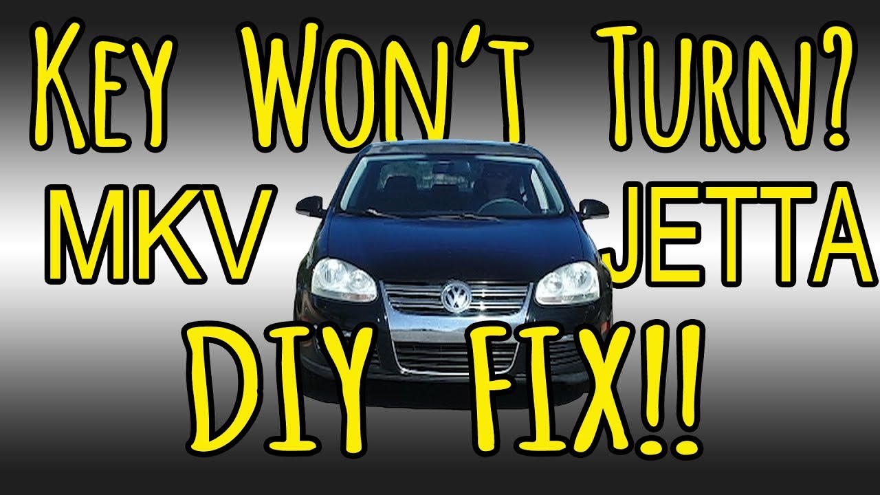 Vw Mkv Jetta Ignition Cylinder Steering Lock Fix