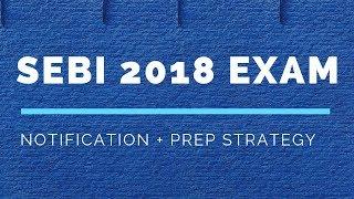 SEBI Grade A Officer Recruitment 2018 - Details and Preparation Tips