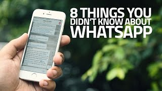 8 Hidden WhatsApp Features You Need to Know About