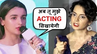 Alia Bhatt BEST REPLY To Kangana Ranaut Making Fun Of Her Gully Boy Acting!