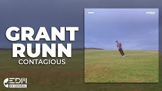 [Lyrics] Grant & RUNN - Contagious [Letra en espanol]