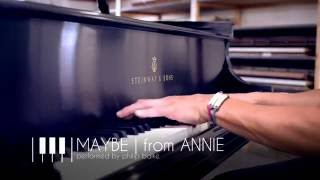 'Maybe' from Annie | Musical Piano Cover - Steinway Model O Grand Piano