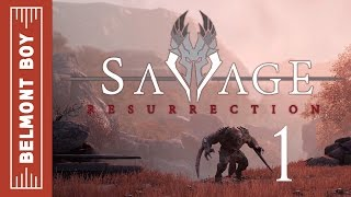 First 30 Minutes - Savage Resurrection Part 1 (Gameplay / Let's Play)