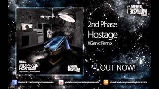 2nd Phase - Hostage (XGenic Remix) [MA056] OUT NOW!