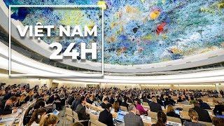 Việt Nam 24 Giờ 22/1/2019: 125 Quốc Gia Tại Upr  Khuyến Nghị Về Nhân Quyền Với C