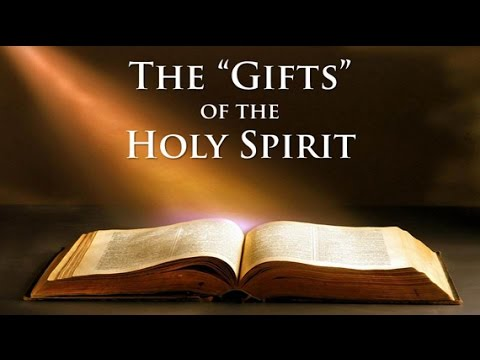 Gifts The Holy Spirit