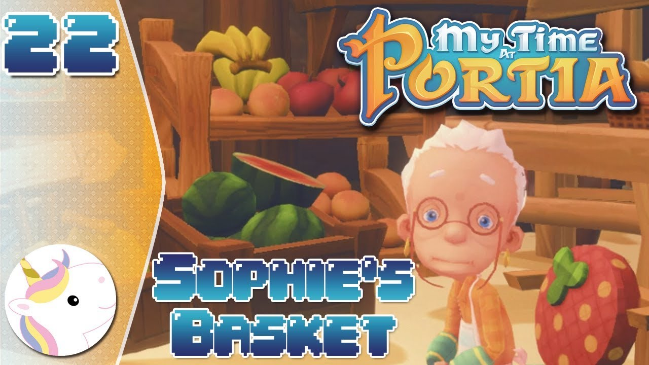 Sophies Basket My Time At Portia 22