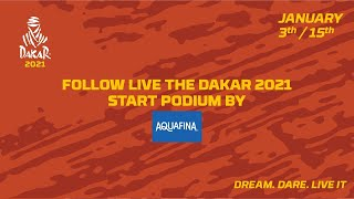 #Dakar2021 - LIVE Start podium presented by Aquafina