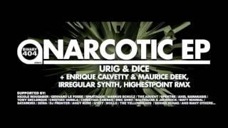 Urig & Dice - Narcotic (Highestpoint Remix)