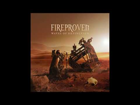 Fireproven - Waves of Extinction (OFFICIAL AUDIO) - 2021