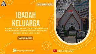 IBADAH MINGGU KELUARGA | 15 OKTOBER 2020 | GKJW JEMAAT SURABAYA