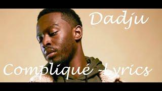 Dadju - Compliqué ♫ Lyrics Karaoké Paroles