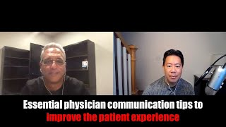 Essential physician communication tips to improve the patient experience