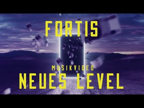FORTIS & SCALETTA - NEUES LEVEL (OFFICIAL VIDEO)